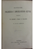 Pocket dictionary of the English and polish languages/ Słowniczek polskiego i angielskiego języka, 1906r.
