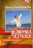 Blondynka na językach: Hiszpański Europejski + CD mp3