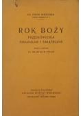 Rok Boży. Przemówienia niedzielne i świąteczne, 1929 r.