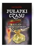 Pułapki Czasu T.2 Kielich braci Czeskich