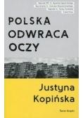 Polska odwraca oczy