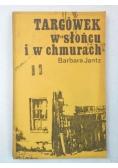 Jantz Barbara - Targówek w słońcu i w chmurach