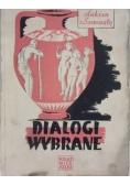Dialogi wybrane, 1949 r.