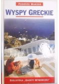 Wyspy Greckie. Podróże Marzeń