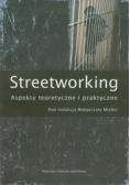Streetworking. Aspekty teoretyczne i praktyczne