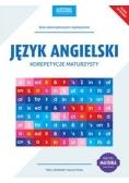 Język angielski Korepetycje maturzysty Nowe wydanie