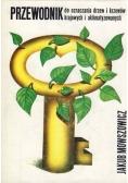 Przewodnik do oznaczania drzew i krzewów krajowych i aklimatyzowanych