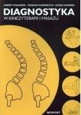 Diagnostyka w kinezyterapii i masażu