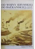 Od wojny krymskiej do bałkańskiej