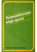 Personalistyczna wizja sportu