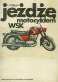 Jeżdżę motocyklem wsk