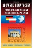 Słownik tematyczny Polsko-niemiecki/ niemiecko-polski