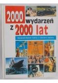 2000 wydarzeń z 2000 lat. Najważniejsze fakty z historii świata