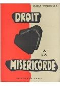 Droit A La Misericorde