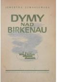 Dymy nad Birkenau, 1946 r.