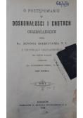 O postępowaniu w doskonałości i cnotach chrześcijańskich , 1894 r.