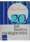 Szczepkowska Malwina - 20 lat teatru na Wybrzeżu