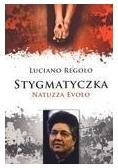 Stygmatyczka Natuzza Evolo