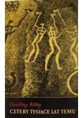 Cztery tysiące lat temu