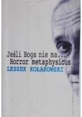 Jeśli Boga nie ma. Horror metaphysicus