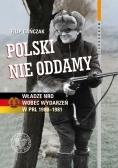 Polski nie oddamy