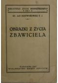 Obrazki z życia Zbawiciela, 1947 r.