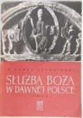 Służba Boża w dawnej Polsce