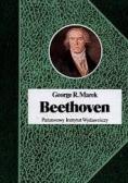 Beethoven. Biografia geniusza.