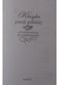 Klasyka poezji polskiej od średniowiecza do współczesności