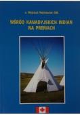 Wśród Kanadyjskich Indian na Preriach