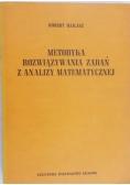 Metodyka rozwiązywania zadań z analizy matematycznej