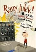 Rany Julek! O tym jak Julian Tuwim został poetą