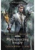 Diabelskie maszyny T.2 Mechaniczny książę