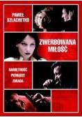 Paweł Szlachetko - Zwerbowana miłość
