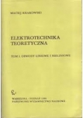 Elektrotechnika teoretyczna, tom I