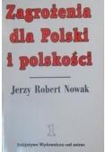 Zagrożenia dla Polski i polskości , Tom I