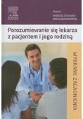 Porozumiewanie się lekarza z pacjentem i jego rodziną