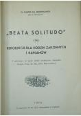Beata Solitudo czyli Rekolekcje dla rodzin zakonnych i kapłanów,1935r.