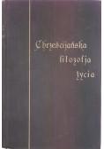 Chrześcijańska filozofia życia, T.I, 1924 r.