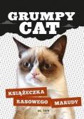 Grumpy Cat. Książeczka rasowego marudy