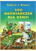 200 doświadczeń dla dzieci