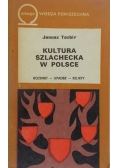 Kultura szlachecka w Polsce