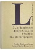 Juliusz Słowacki i tradycje mistyki europejskiej
