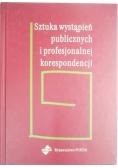 Sztuka wystąpień publicznych i profesjonalnej korespondencji