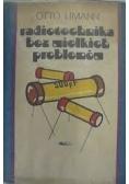 Radiotechnika bez wielkich problemów