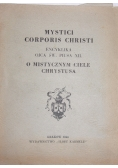 Mystici Corporis Christi. Encyklika Ojca św. Piusa XII, 1944 r.