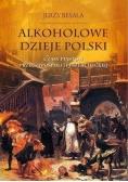 Alkoholowe dzieje Polski