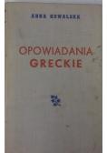 Opowiadania greckie, 1949 r.