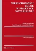 Nieruchomości rolne w praktyce notarialnej