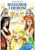Bogowie i Herosi. Mity greckie